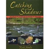Catching Shadows