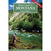 Flyfisher's Guide to Montana--Chuck Robbins