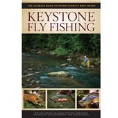 Keystone Fly Fishing - The Ultimate Guide to Pennsylvania's Best Water