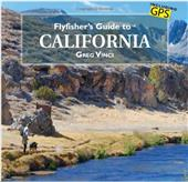 Flyfisher's Guide to California--Greg Vinci