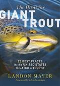 Hunt For Giant Trout by Landon Mayer