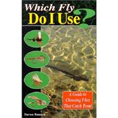 Which Fly Do I Use?